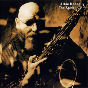 Albie Donnelly - The Spirit In Me (1994)