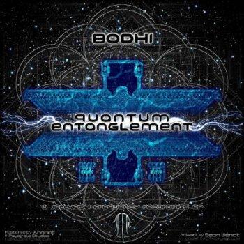 Bodhi - Quantum Entanglement (2013)