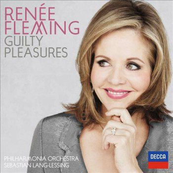 Renée Fleming; Philharmonia Orchestra; Sebastian Lang-Lessing - Guilty Pleasures (2013)