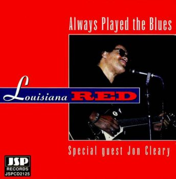 Louisiana Red - Always Played The Blues (1994)