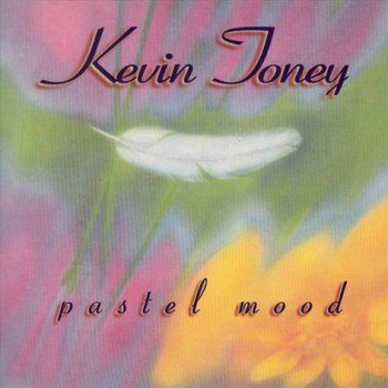 Kevin Toney - Pastel Mood (1995)