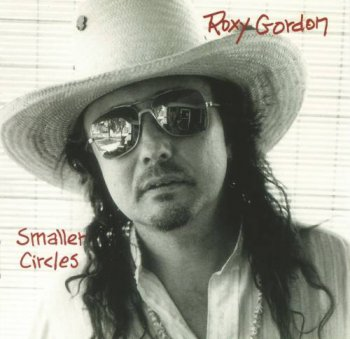 Roxy Gordon - Smaller Circles (1997)