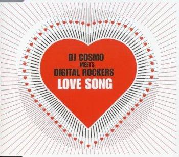 DJ Cosmo Meets Digital Rockers - Love Song (2003)