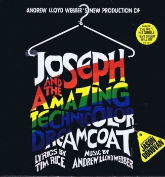 Andrew Lloyd Webber  - Joseph And The Amazing Technicolor Dreamcoat (1991)