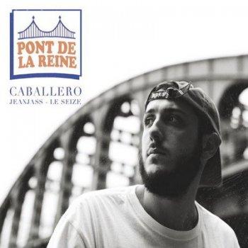 Caballero, Jeanjass Et Le Seize-Pont De La Reine EP 2014