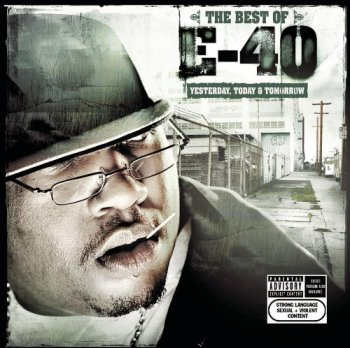 E-40-The Best Of E-40-Yesterday, Today, Tomorrow 2004
