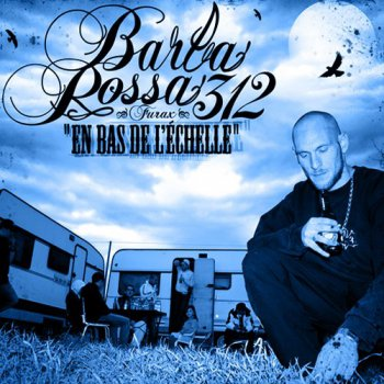Furax Barbarossa-En Bas De L'echelle 2008
