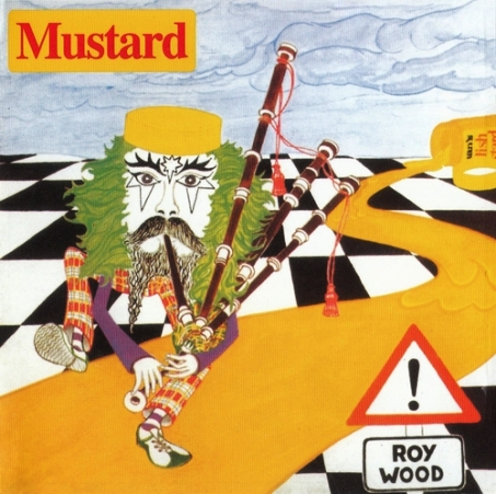 Roy Wood - Mustard (1975) [Reissue 2000]