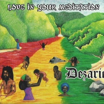 Dezarie - Love In Your Meditation (2014)