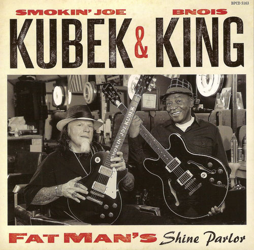 Smokin' Joe Kubek & Bnois King - Fat Man's Shine Parlor (2015)