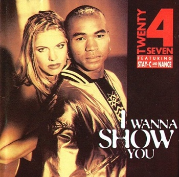 Twenty 4 Seven - I Wanna Show You (1994)