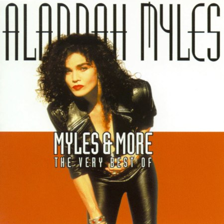 Alannah Myles - Myles & More: The Very Best Of (2001)