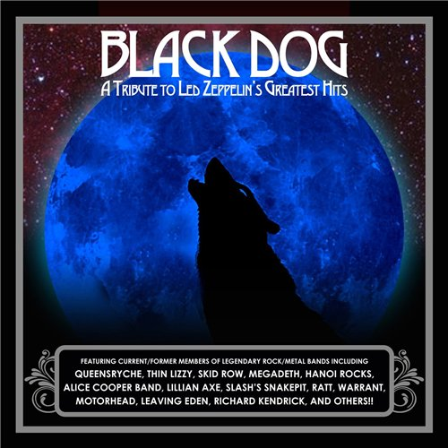 VA - Black Dog: A Tribute To Led Zeppelin's Greatest Hits (2014)