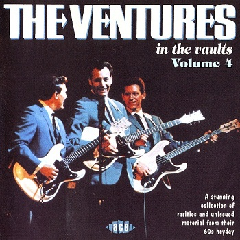 The Ventures - in the vaults - Vol. 4 (2007)