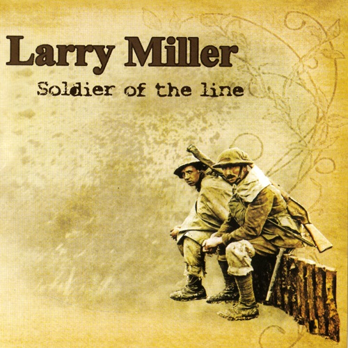 Larry Miller - Soldier Of The Line (2015)