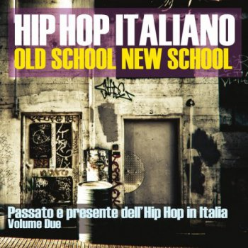 V.A.-Hip Hop Italiano-Old School, New School Vol. 2 2015