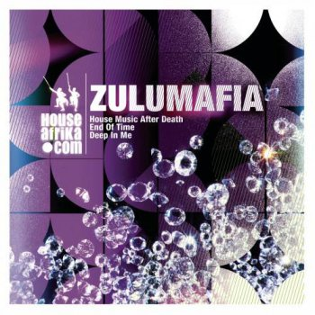 ZuluMafia - House Music After Death (2014)