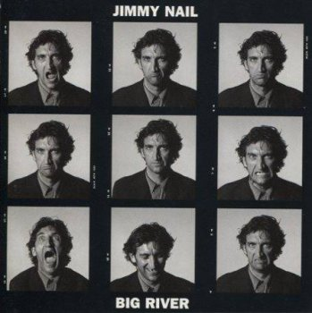 Jimmy Nail - Big River (1995)