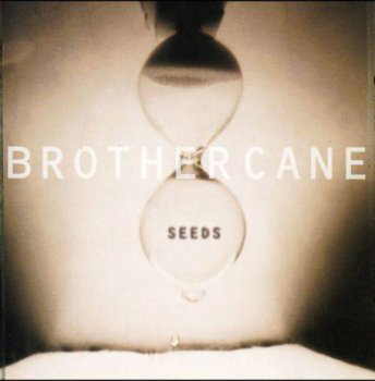 Brother Cane - Seeds (1995)