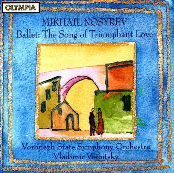 Mikhail Nosyrev - The Song of Triumphant Love (2000)
