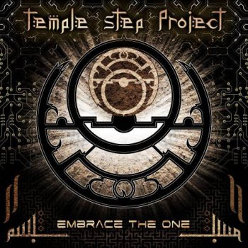 Temple Step Project - Embrace The One (2015)