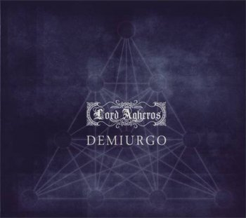 Lord Agheros - Demiurgo (2012)