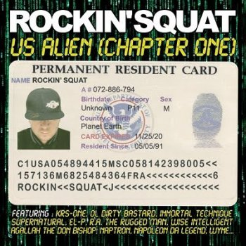 Rockin Squat-US Alien Chapter One 2011