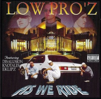 Low Pro'z–As We Ride 1999