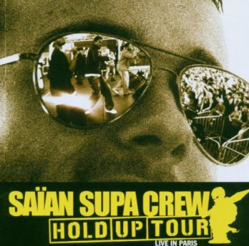 Saian Supa Crew-Hold Up Tour 2006