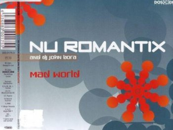 Nu Romantix And DJ John Bora - Mad World (2001)