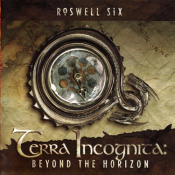 Roswell Six - Terra Incognita: Beyond The Horizon (2009)