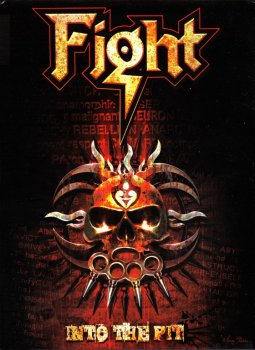 Fight - Into The Pit (2008) [3CD+DVD Box-Set]