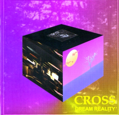 Cross - Dream Reality (1997)