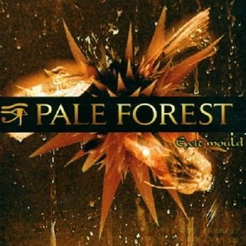 Pale Forest - Exit Mould (2001)