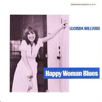 Lucinda Williams - Happy Woman Blues [Reissue] (1990)
