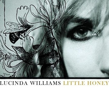 Lucinda Williams - Little Honey (2008)