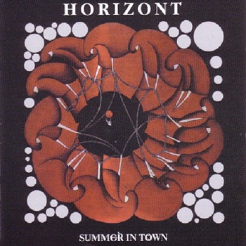 Horizont - Summer In Town [Reissue] (2000)