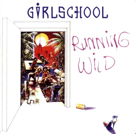 Girlschool - Running Wild (1985) [2014]