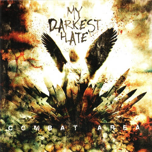 My Darkest Hate - Combat Area (2006)