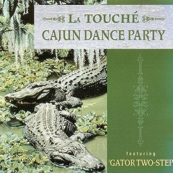 La Touche - Cajun Dance Party (1995)
