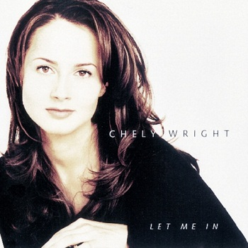 Chely Wright - Let Me In (1997)