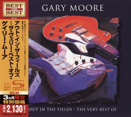 Gary Moore - Out In The Fields: The Very Best Of (2CD) [Japanese Edition] (1998) [2014]
