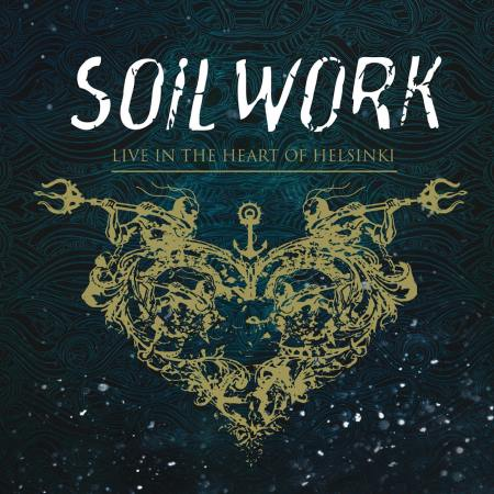 Soilwork - Live In The Heart Of Helsinki [2CD] (2015)