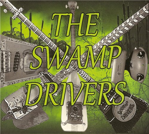 The Swamp Drivers - The Swamp Drivers (2015)