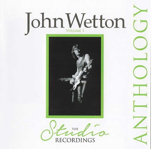 John Wetton - The Studio Recordings Anthology Vol 1 (2015)