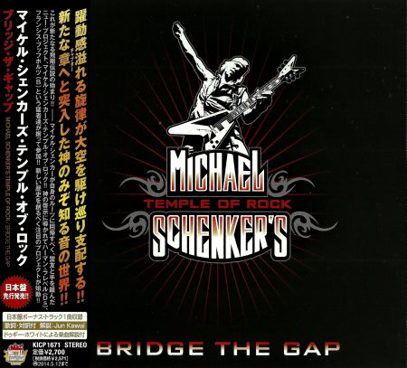 Michael Schenker's Temple Of Rock - Bridge The Gap [Limited Edition + Japanese Edition] (2013)