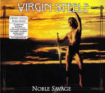Virgin Steele - Noble Savage (1985) [2CD, Reissued 2011]