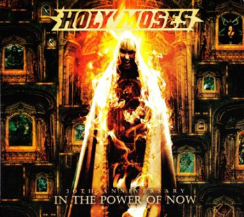 Holy Moses - 30th Anniversary - In The Power Of Now (2012) [2CD)]