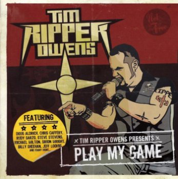 "Tim ""Ripper"" Owens - Play My Game (2009)"