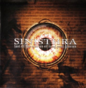 Sinisthra - Last Of The Stories Of Long Past Glories (2005)